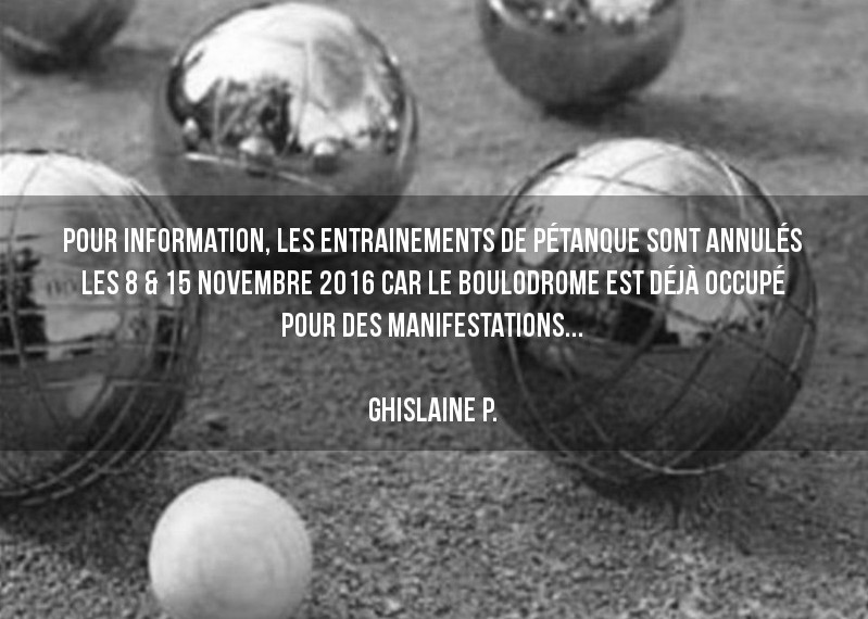 Annulation boulodrome